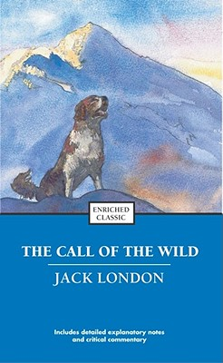 The Call Of The Wild And 'Batard' By London, Jack/ Harad, Alyssa/ Johnson, Cynthia Brantley (EDT)
