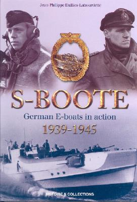 German S-boote at War By Dallies-Labourdette, Jean-Philippe